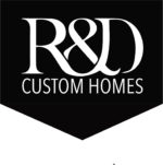 R & D Custom Homes